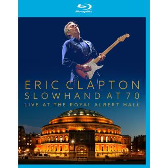 Slowhand At 70-Live At The Royal Albert Hall