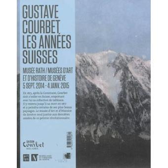 Courbet, les années Suisses