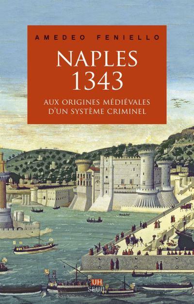 Naples, 1343 - 9782021380927 - 16,99 €