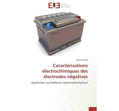 Caractérisations électrochimiques des électrodes négatives
