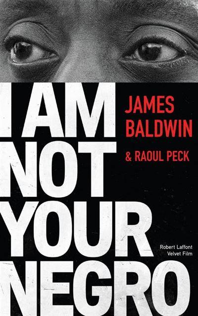 I Am Not Your Negro - Édition française - 9782221215982 - 7,99 €