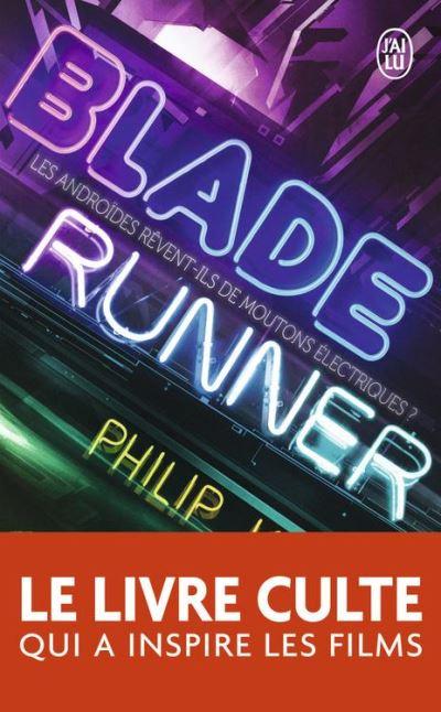 Blade Runner - Les androïdes rêvent-ils de moutons électriques ? - 9782290157282 - 5,99 €