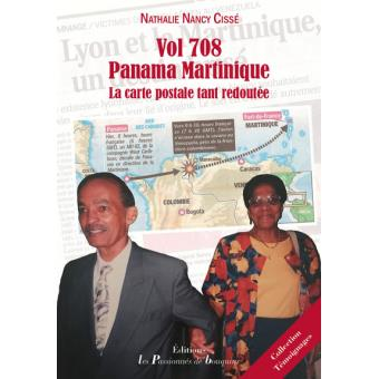 vol 708 panama martinique la carte postale tant redout e broch nathalie nancy cisse achat. Black Bedroom Furniture Sets. Home Design Ideas