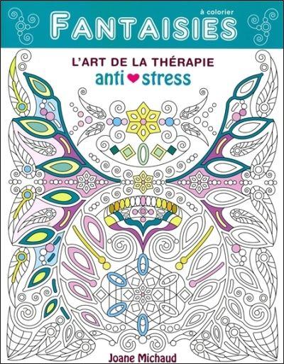 Fantaisies - L'art de la Thérapie anti-stress