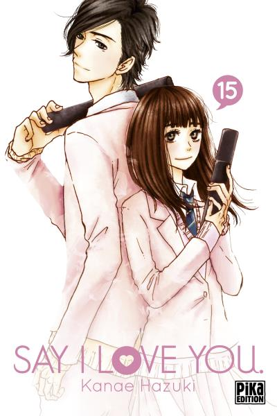 Say I love you - Tome 15 : Say I Love You