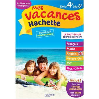 Mes Vacances Hachette 4ème-3ème Le Tout-en-un