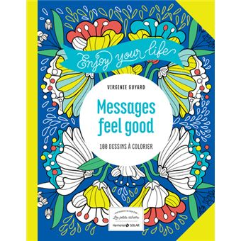 Messages feel good - 100 dessins à colorier