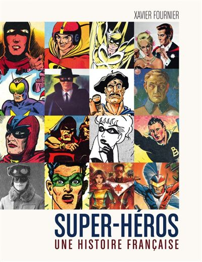 Super-heros : une histoire francaise