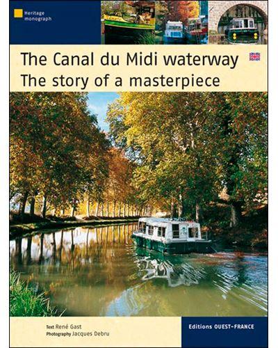 Le Canal du Midi, histoire d'un chef-d'œuvre (Ang)