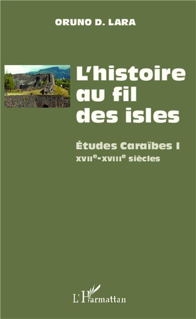 L'histoire au fil des isles