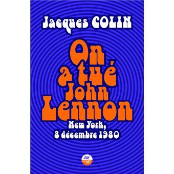 On a tué John Lennon - New York, 8 Décembre 1980