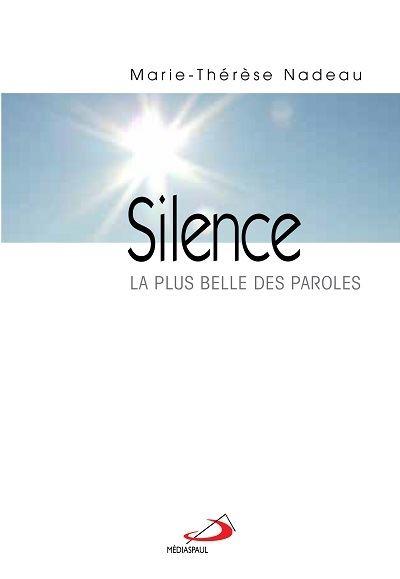 Le silence, la plus belle des paroles