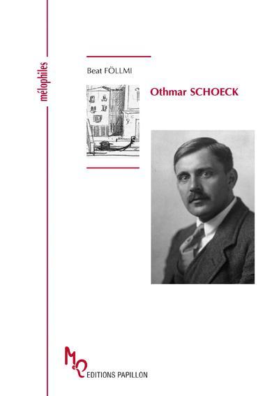 Othmar Schoeck ou le maître du lied