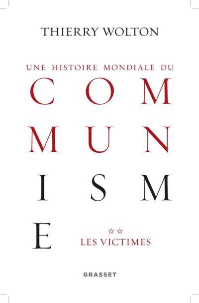 Histoire mondiale du communisme, tome 2 - Les victimes - 9782246859581 - 31,99 €