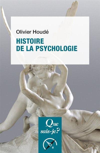 Histoire de la psychologie - « Que sais-je ? » n° 4018 - 9782130812098 - 6,99 €
