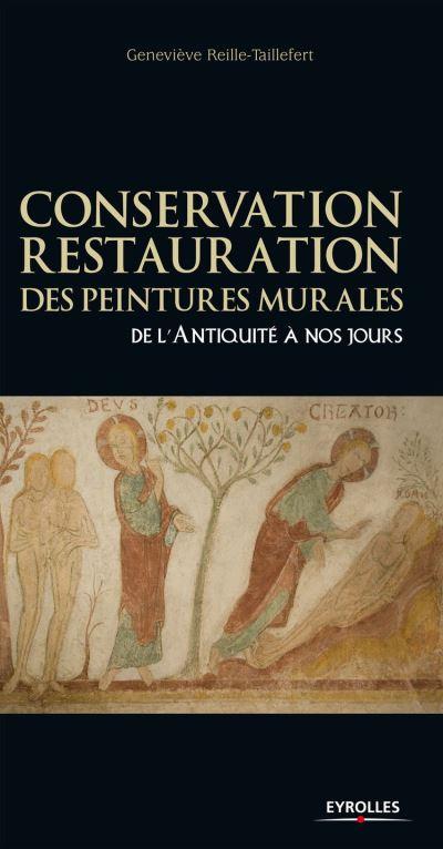 Conservation-restauration des peintures murales - De l'Antiquité à nos jours - 9782212245110 - 48,99 €