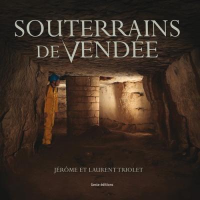 Les souterrains de Vendée