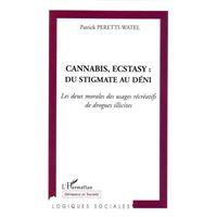 Cannabis, ecstasy