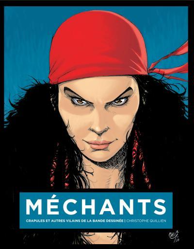 Mechants : crapules et autres vilains de la bande dessinee kriss