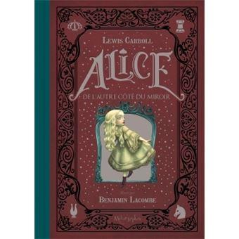 Alice au Pays des MerveillesAlice de l'autre côté du miroir