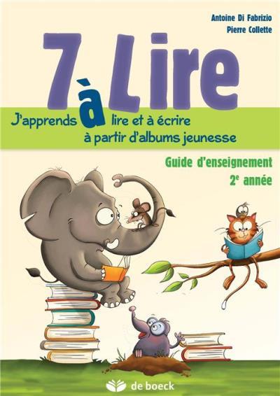 7 à lire, 2ème année, Guide d'enseignement