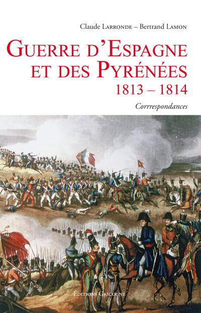 La guerre d'Espagne et des Pyrénées, 1813-1814