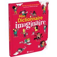 Mon dictionnaire imaginaire