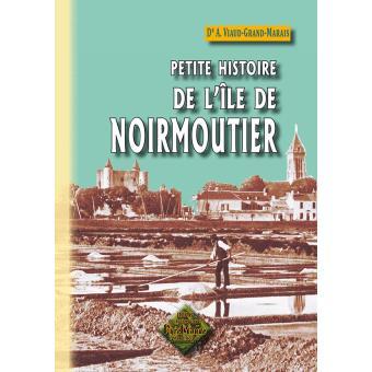 Petite histoire de l'Ile de Noirmoutier