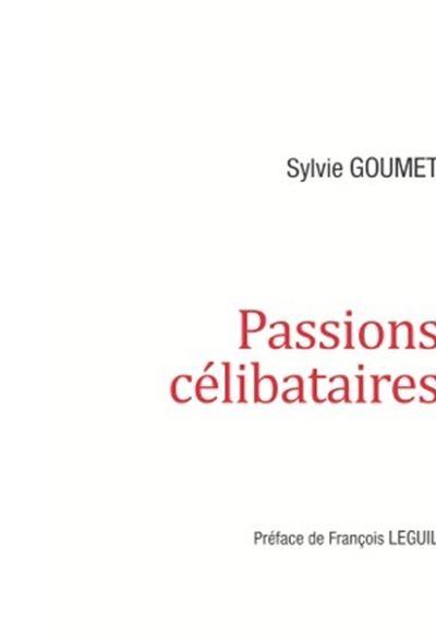 Passions célibataires