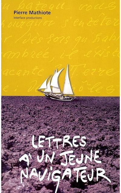 Lettres à un jeune navigateur