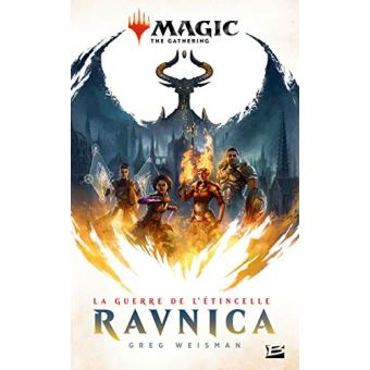 Magic, the gatheringLa Guerre de l'étincelle : Ravnica