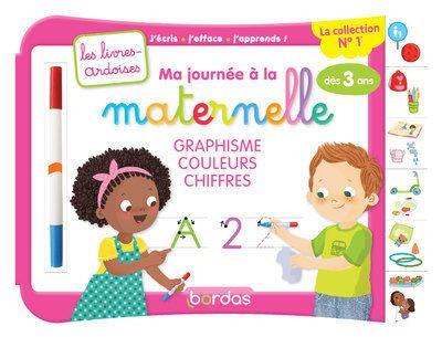 Ma journée à la maternelle graphisme couleurs chiffres avec 1 feutre effacable - Les livres-ardoises