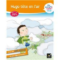 Ma lecture facile CE1 CE2 Cycle 2 : Hugo tête en l'air