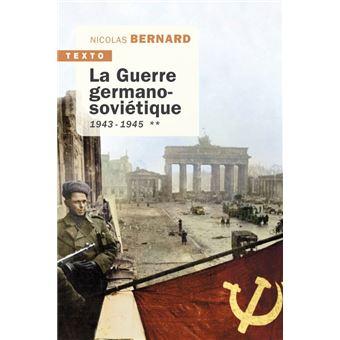 Quel livre avez-vous lu récemment? - Page 32 La-Guerre-germano-sovietique