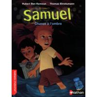 Samuel chasse a l'ombre