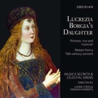 LUCREZIA BORGIAS DAUGHTER
