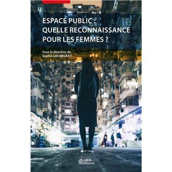 Espace public : quelle reconnaissance pour les femmes ?