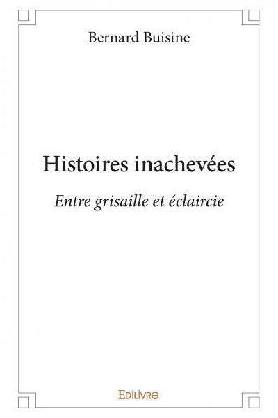 Histoires inachevées
