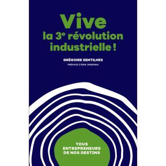 Vive la 3ème révolution industrielle