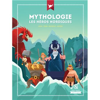 Mythologie Les héros nordiques