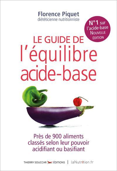 Le nouveau guide de l'équilibre acide-base - 2e édition