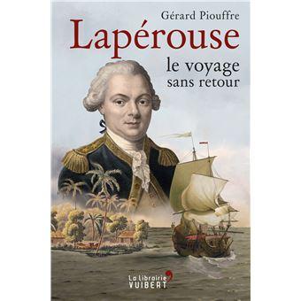 Vos livres préférés de Gérard Piouffre Laperouse