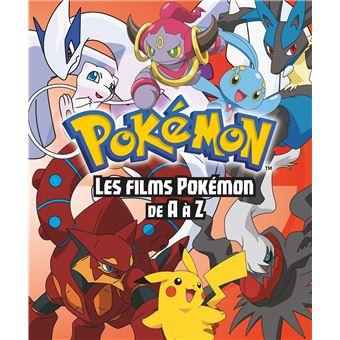 Les PokémonLes Fflms Pokemon de A à Z