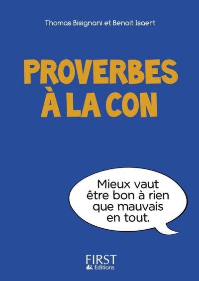 Petit livre de - Proverbes à la con - 9782754060134 - 1,99 €