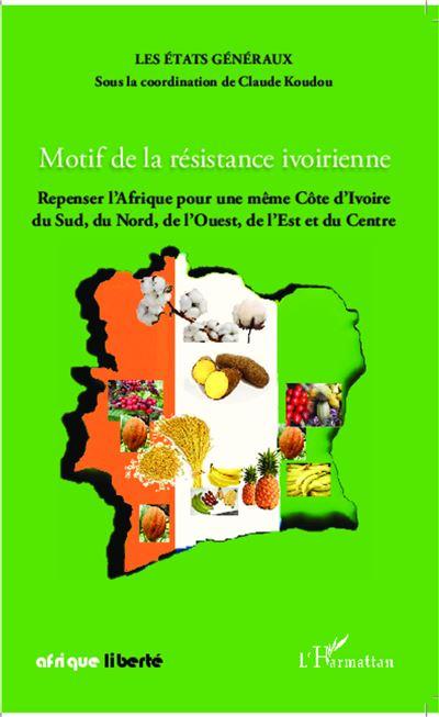 Motif de la résistance ivoirienne