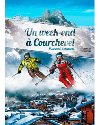 Un week-end de ski à Courchevel