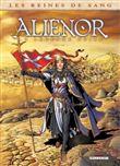 Les Reines De Sang - Alienor La Légende Noire