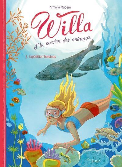 Willa et la passion des animaux - tome 2 Expédition baleines