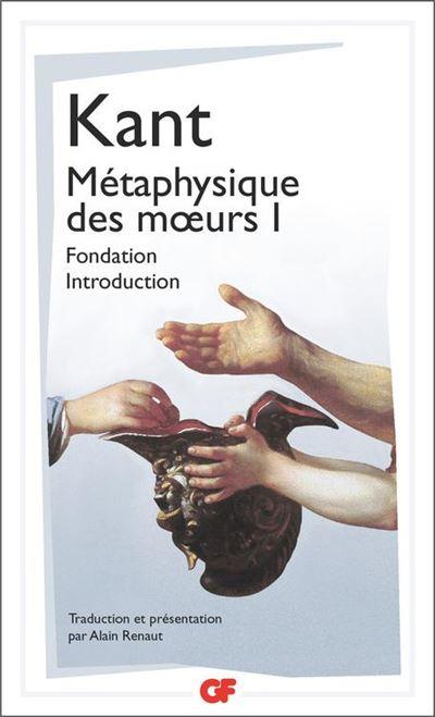 Métaphysique des mœurs - Fondation – Introduction (Tome 1) - 9782081448094 - 5,99 €