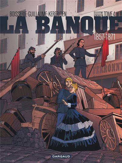 La Banque - 1857-1871 - Deuxième Génération